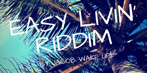easy livin' riddim soundcloud cover header